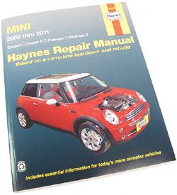 Haynes Workshop Manual: MINI Cooper, Cooper S, Clubman 2001-2011