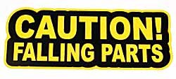 Caution Falling Parts sticker